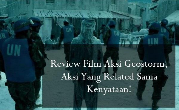 Review Film Aksi Geostorm
