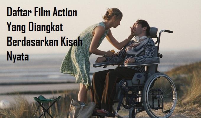Daftar Film Action Yang Diangkat Berdasarkan Kisah Nyata